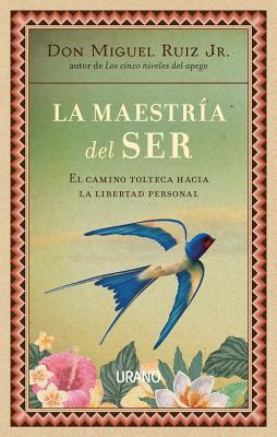 Cover for La Maestria del Ser