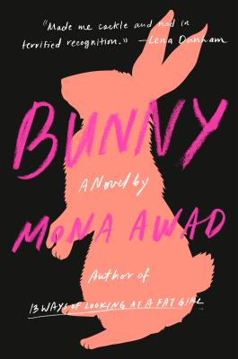 Bunny: A Novel Cover Image