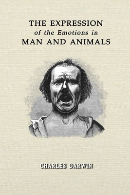 The Expression of the Emotions in Man and Animals: Annotated Cover Image