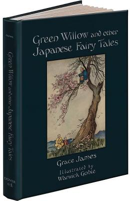 Green Willow and Other Japanese Fairy Tales Cover Image