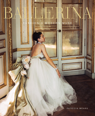 Ballerina: Fashion's Modern Muse Cover Image