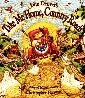 John Denver's Take Me Home, Country Roads (John Denver & Kids!) Cover Image