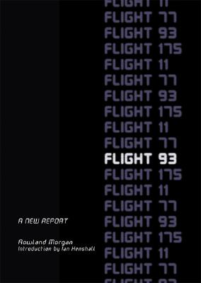 Flight 93 Revealed: What Really Happened on the 9/11 Let's Roll Flight? Cover Image