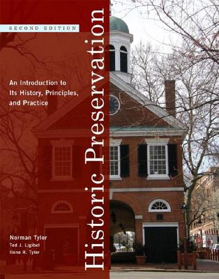 Historic Preservation: An Introduction to Its History, Principles, and Practice Cover Image