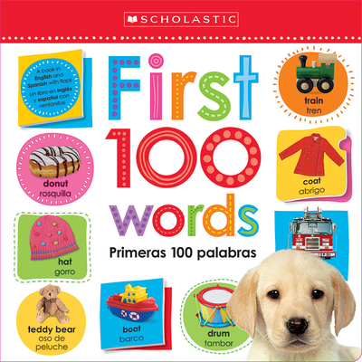 First 100 Words / Primeras 100 Palabras: Scholastic Early Learners (Lift the Flap) Cover Image