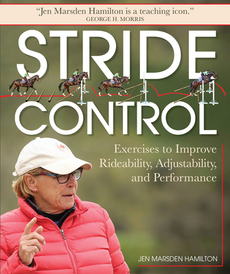 Stride Control: Exercises to Improve Rideability, Adjustability and Performance Cover Image