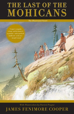 The Last of the Mohicans: The Illustrated Novel Cover Image