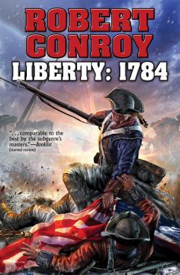 Liberty: 1784 (BAEN #1) Cover Image
