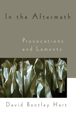 In the Aftermath: Provocations and Laments Cover Image