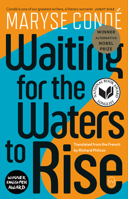Book cover: Waiting for the Waters to Rise by Maryse Condé, translated from the French by Richard Philcox