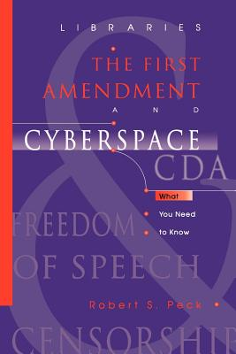 Libraries, the First Amendment, and Cyberspace: What You Need to Know Cover Image