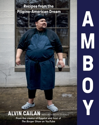 Amboy: Recipes from the Filipino-American Dream Cover Image