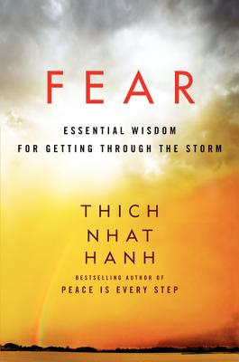 Fear: Essential Wisdom for Getting Through the Storm Cover Image