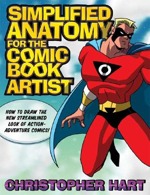 Simplified Anatomy for the Comic Book Artist Cover