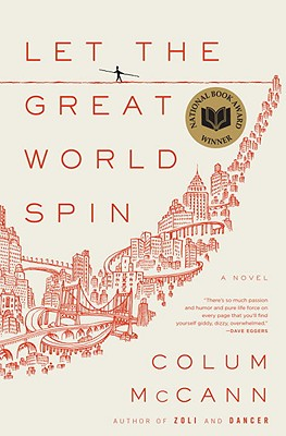 Let the Great World Spin: A Novel Cover Image