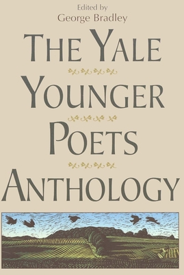 Cover for The Yale Younger Poets Anthology (Yale Series of Younger Poets)