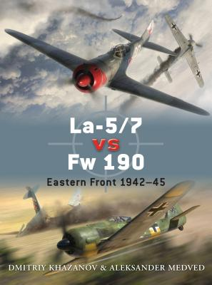 La-5/7 vs Fw 190: Eastern Front 1942-45 Cover Image