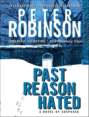 Past Reason Hated: A Novel of Suspense (Inspector Banks #5) Cover Image