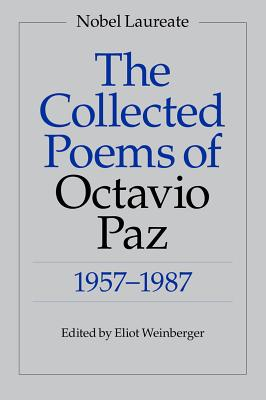 The Collected Poems of Octavio Paz: 1957-1987 Cover Image