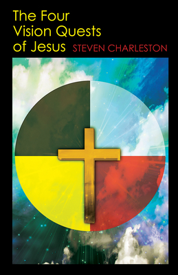 The Four Vision Quests of Jesus Cover Image