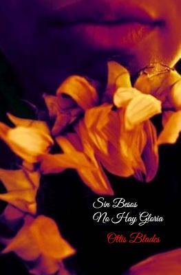 Sin Besos No Hay Gloria Cover Image