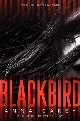 Blackbird (Hardcover) By Anna Carey