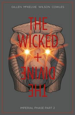 The Wicked + the Divine Volume 6: Imperial Phase II Cover Image