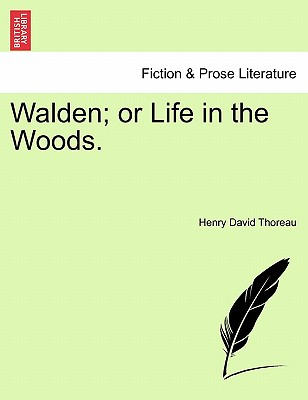 Walden; Or Life in the Woods. Cover