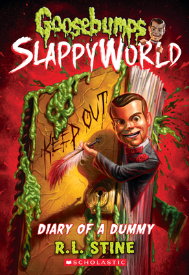 Diary of a Dummy (Goosebumps SlappyWorld #10) Cover Image