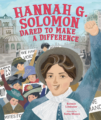 Cover for Hannah G. Solomon Dared to Make a Difference