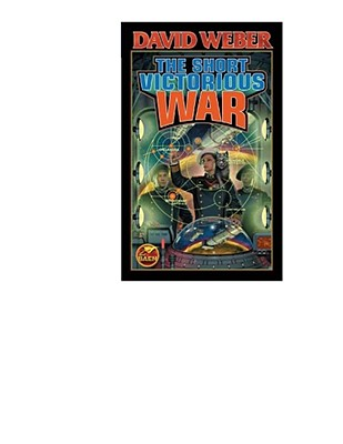The Short Victorious War (Honor Harrington  #3) Cover Image