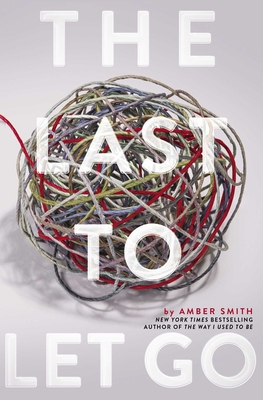 Last to Let Go by Amber Smith