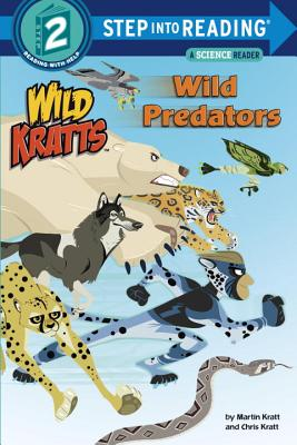 Cover for Wild Predators (Wild Kratts) (Step into Reading)