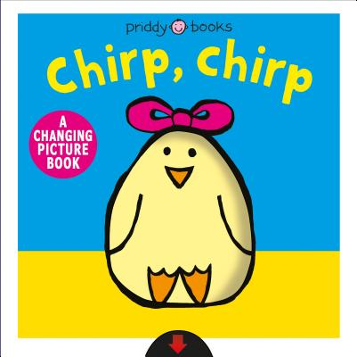 A Changing Picture Book: Chirp, Chirp Cover Image