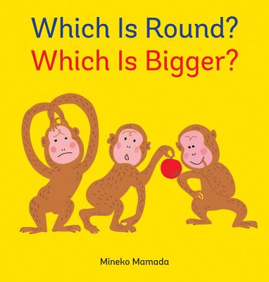 Which Is Round? Which Is Bigger? Cover
