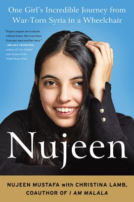 Nujeen: One Girl's Incredible Journey from War-Torn Syria in a Wheelchair Cover Image