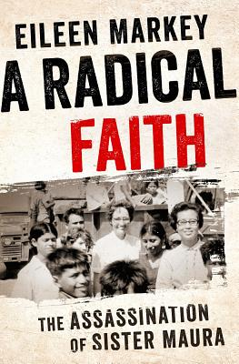 A Radical Faith: The Assassination of Sister Maura Cover Image