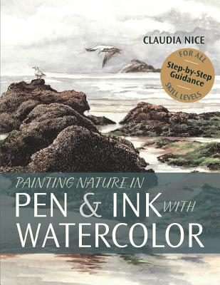 Painting Nature in Pen & Ink with Watercolor Cover Image
