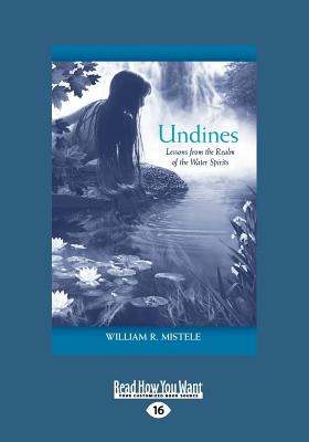 Undines: Lessons from the Realm of the Water Spirits (Large Print 16pt) Cover Image