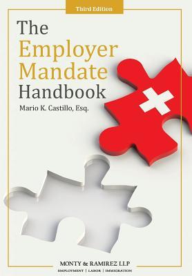 The Employer Mandate Handbook: Third Edition Cover Image