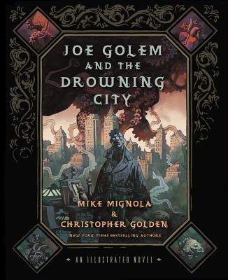 Joe Golem and the Drowning City Cover