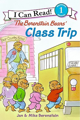 The Berenstain Bears' Class Trip (I Can Read Books: Level 1) Cover Image