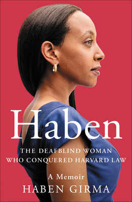 Haben: The Deafblind Woman Who Conquered Harvard Law Cover Image
