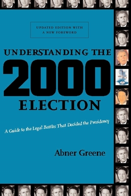Understanding the 2000 Election: A Guide to the Legal Battles That Decided the Presidency Cover Image