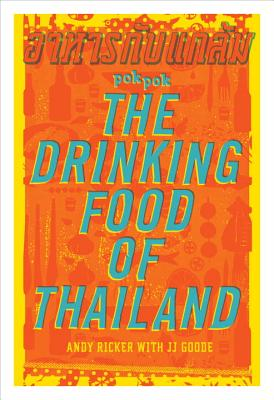 POK POK The Drinking Food of Thailand: A Cookbook Cover Image