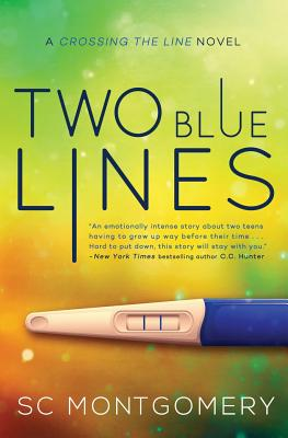Two Blue Lines (Crossing the Line #1) Cover Image