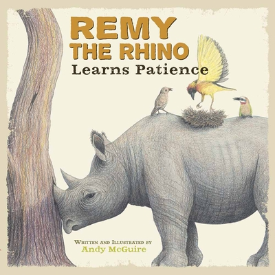 Remy the Rhino Learns Patience Cover Image