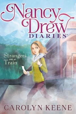Strangers on a Train (Nancy Drew Diaries #2) Cover Image