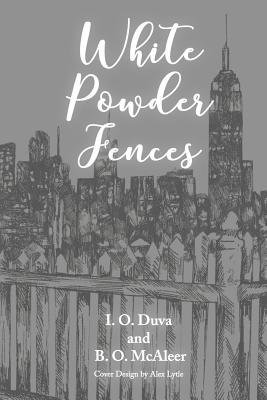 White Powder Fences Cover Image