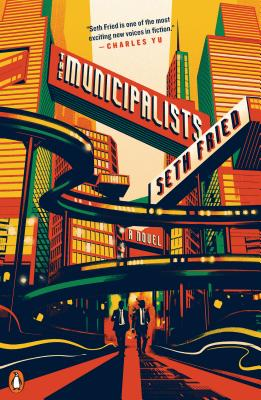 The Municipalists: A Novel Cover Image
